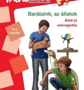 Barátaink, az állatok - Állati jó szövegértés 3-4. osztály LDI-265