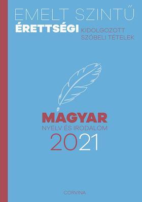 Emelt szintű érettségi - Magyar nyelv és irodalom 2021