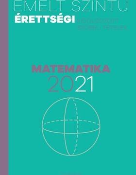 Emelt szintű érettségi - Matematika 2021