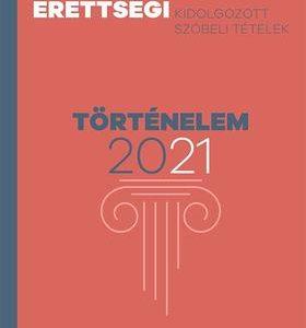 Emelt szintű érettségi - Történelem 2021