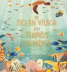 Az óceán világa egy teknős szemével