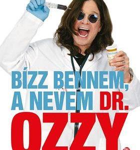 Bízz bennem, a nevem Dr. Ozzy