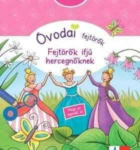 Fejtörők ifjú hercegnőknek - Óvodai fejtörők