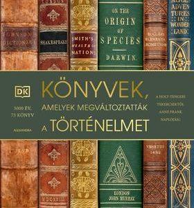 Könyvek, amelyek megváltoztatták a történelmet