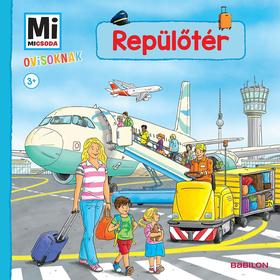 Repülőtér - Mi MICSODA OVISOKNAK
