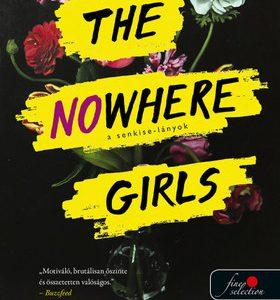 A Senkise-lányok - The nowhere girls