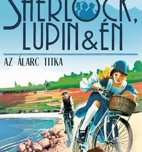 Az álarc titka - Sherlock, Lupin & Én