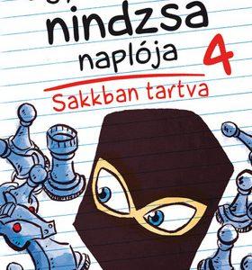 Egy hatodikos nindzsa naplója 4. - Sakkban tartva
