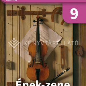 Ének-zene 9. tankönyv