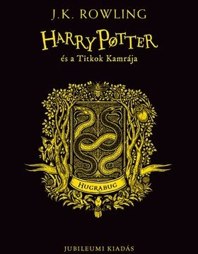 Harry Potter és a Titkok Kamrája - Hugrabugos kiadás