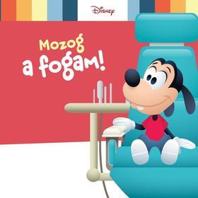 Mozog a fogam! - Disney Baby