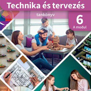 Technika és tervezés 6. A MODUL Épített környezet