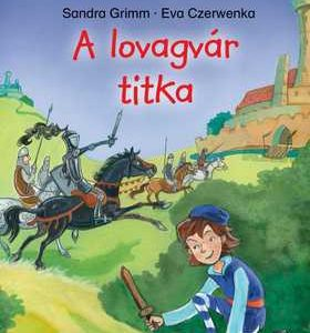 A lovagvár titka - Olvass velem!