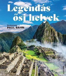 Legendás ősi helyek